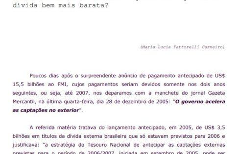 Contradição Inexplicável: Por quê o Governo Lula acelera endividamento caro e quita antecipadamente dívida bem mais barata? – Maria Lucia Fattorelli