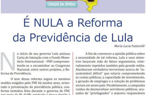 É NULA a Reforma da Previdência de Lula
