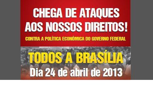 Todos a Brasília neste 24 de abril para a grande Marcha