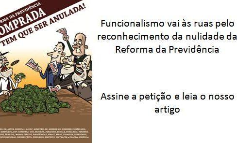 Funcionalismo vai às ruas pelo reconhecimento da nulidade da Reforma da Previdência