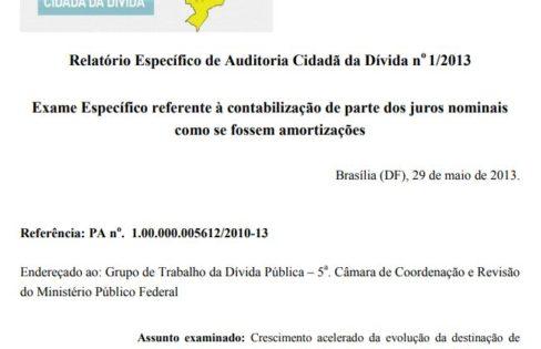 Relatório Específico de Auditoria Cidadã da Dívida nº 1/2013 – Exame Específico referente à contabilização de parte dos juros nominais como se fossem amortizações