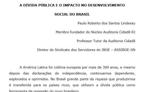 A Dívida Pública e o Impacto no Desenvolvimento Social do Brasil – Paulo Lindesay (Núcleo RJ da Auditoria Cidadã da Dívida)