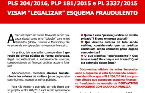 PLS 204/2016, PLP 181/2015 e PL 3337/2015 E A LEGALIZAÇÃO DE ESQUEMA FRAUDULENTO