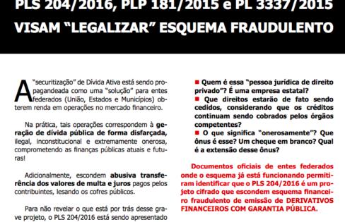 """PROJETOS CIFRADOS PLS 204/2016, PLP 181/2015 e PL 3337/2015 VISAM """"LEGALIZAR"""" ESQUEMA FRAUDULENTO"""