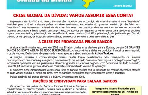 """INFORMATIVO """"CRISE GLOBAL DA DÍVIDA: VAMOS ASSUMIR ESSACONTA?"""" – JANEIRO/2012"""