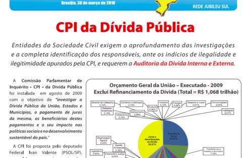 INFORMATIVO: Resumo dos Principais Indícios de Ilegalidades descobertos pela CPI da Dívida Pública –Março de 2010