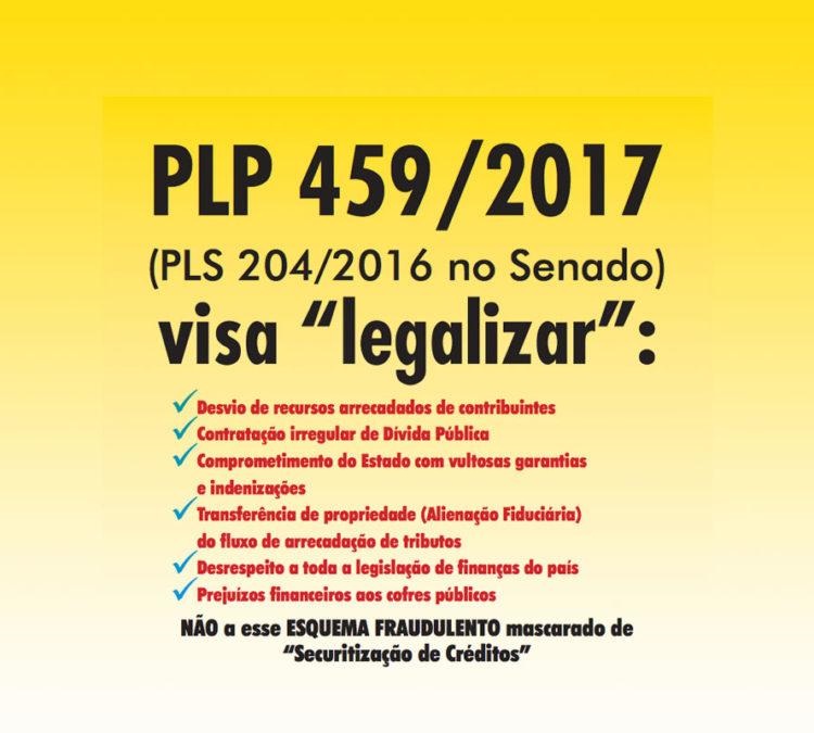 PLP 459/2017: Desvio de Recursos Públicos
