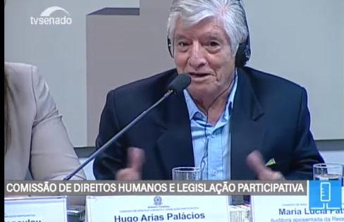 Seminário Internacional: Audiência Pública realizada na CDH do Senado Federal – Hugo Arias