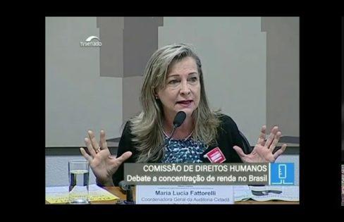 """CDH: """"A concentração de renda no Brasil""""- Maria Lucia Fattorelli"""
