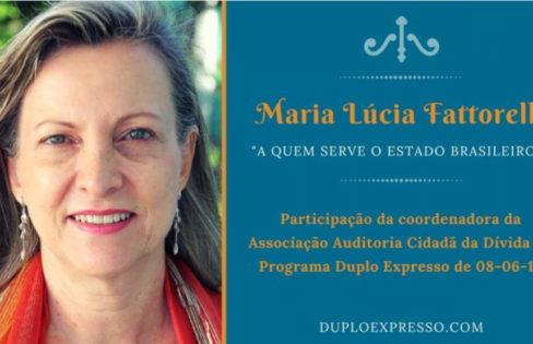 """Duplo Expresso: """"Está quase tudo dominado"""", com Maria Lucia Fattorelli"""