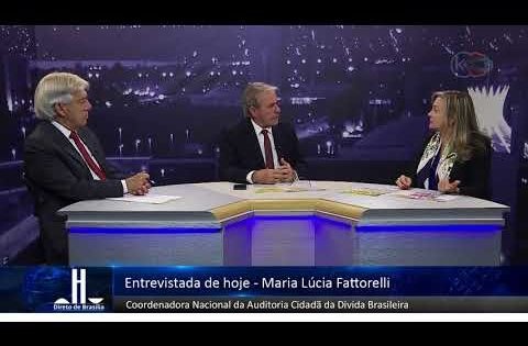 Direto de Brasília: Fattorelli fala sobre a paralisação e a politica de preços da Petrobras