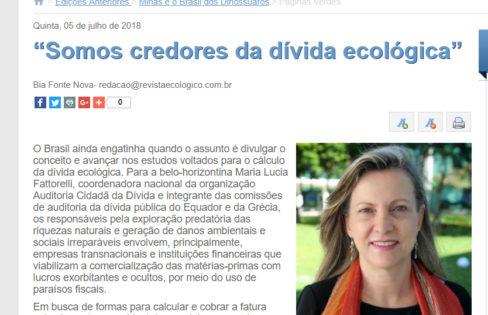 """Revista Ecológico: """"Somos credores da dívida ecológica"""", com Maria Lucia Fattorelli"""