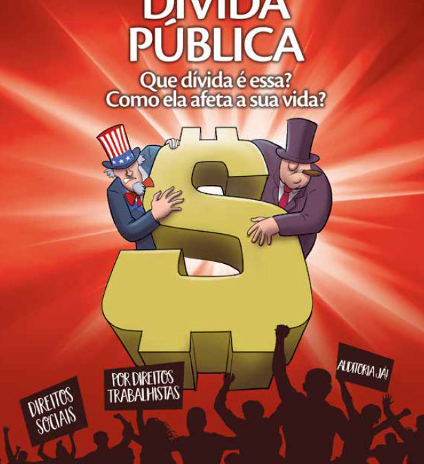 """Núcleo Capixaba elabora cartilha""""Dívida Pública: Que dívida é essa? Como ela afeta sua vida?"""""""
