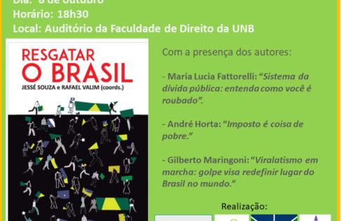 """Lançamento do Livro """"Resgatar o Brasil"""" com participação de Maria Lucia Fattorelli"""
