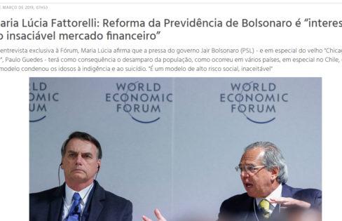 """Revista Fórum – Maria Lúcia Fattorelli: Reforma da Previdência de Bolsonaro é """"interesse do insaciável mercado financeiro"""""""