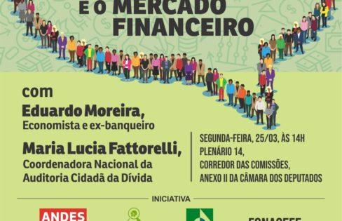 """Dia 22 de março: """"A reforma da Previdência e o mercado financeiro"""""""