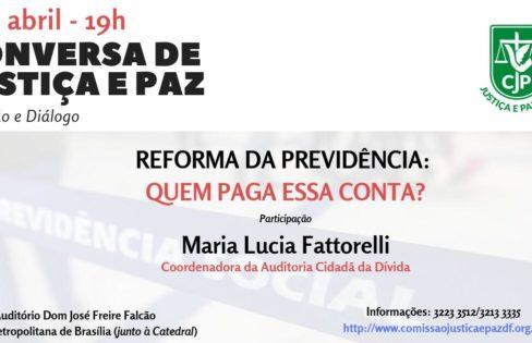 """CBJP: """"Conversa de Justiça e Paz"""", com Maria Lucia Fattorelli"""