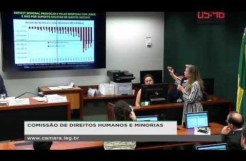 Em Comissão na Câmara, Fattorelli fala sobre o privilégio da dívida pública no orçamento