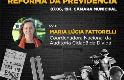 """Palestra: """"A farsa da Reforma da Previdência"""", M. L. Fattorelli – Câmara Municipal de São Paulo – São Paulo/SP"""