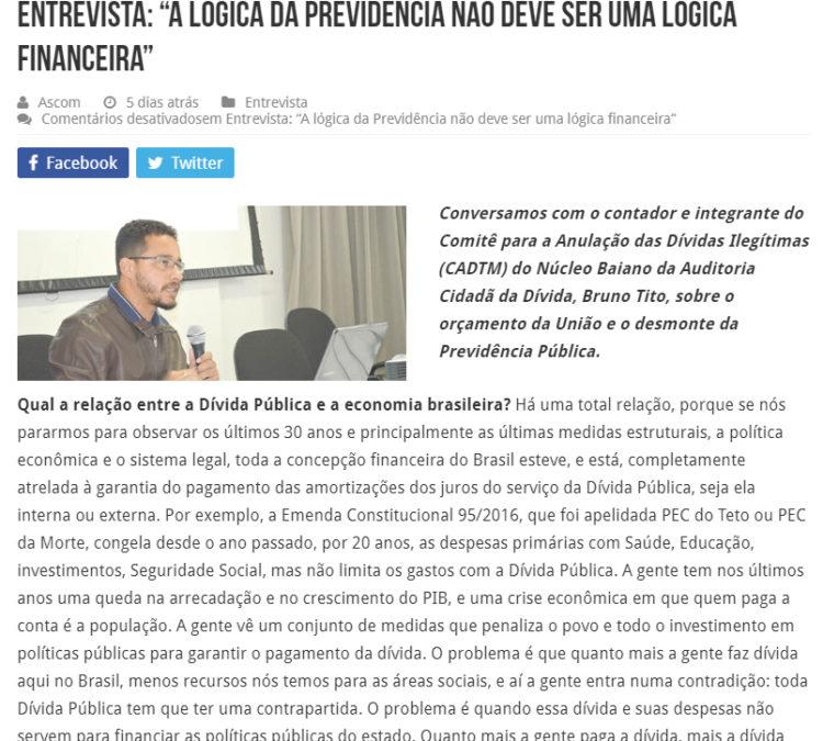 """Núcleo Bahia: """"A lógica da Previdência não deve ser uma lógica financeira"""""""