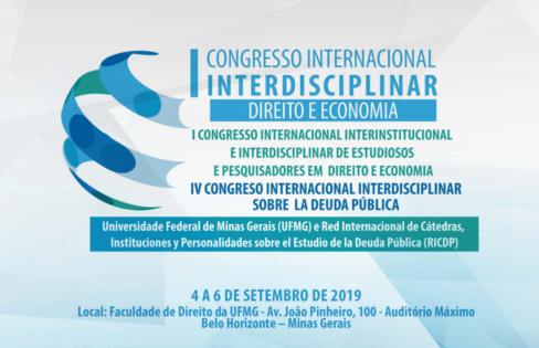"""Auditoria Cidadã participará do I Congresso Internacional Interdisciplinar """"Direito e Economia"""", na UFMG, em setembro/2019"""