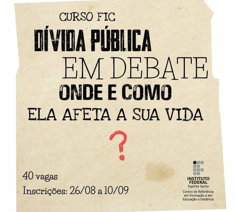 Núcleo Capixaba e IFES realizam Curso sobre a Dívida Pública