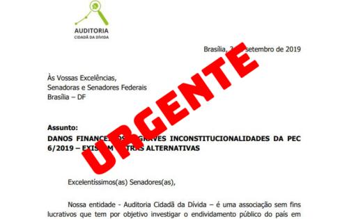 Carta aos Senadores: Danos Financeiros e graves inconstitucionalidades da PEC 6/2019 – Existem outras alternativas