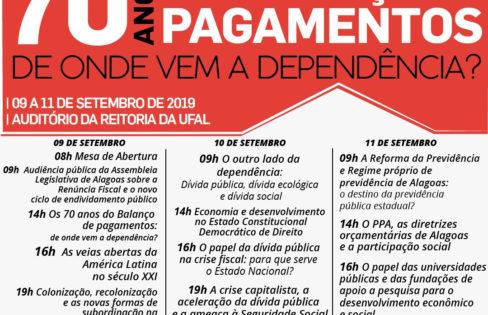 """IV Seminário Internacional """"70 anos do Balanço de Pagamentos – De onde vem a dependência?"""" (UFAL)"""
