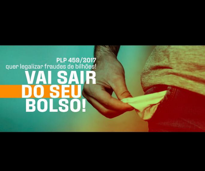 PLP 459/2017: Assine a Petição contra a FRAUDE!