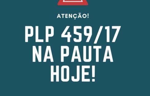 PLP 459/17 na pauta da Câmara dos Deputados