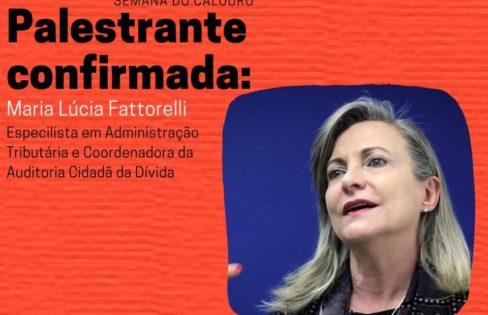 """Palestra: """"Reforma da Previdência e a necessidade de auditoria da Dívida"""", por M. L. Fattorelli – Semana Acadêmica da Faculdade de Direito da UFG – Goiânia/GO"""