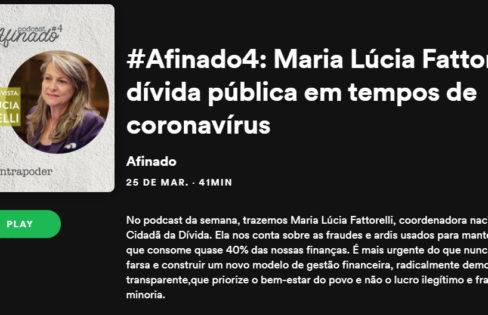 #Afinados4: Maria Lúcia Fattorelli e a dívida pública em tempos de coronavírus