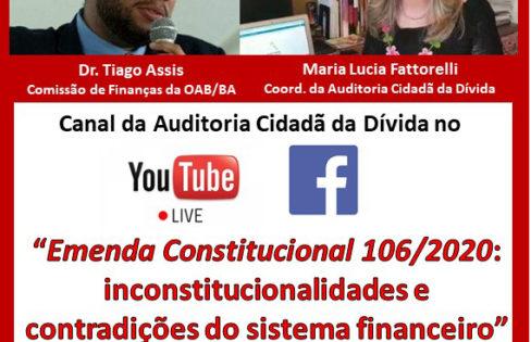 """LIVE: """"Emenda Constitucional 106/2020: inconstitucionalidades e contradições do sistema financeiro""""- Completo"""