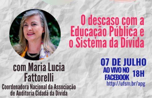 Live: O descaso com a Educação Pública e Sistema da Dívida