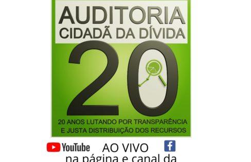 AUDITORIA CIDADÃ DA DÍVIDA, 20 ANOS!