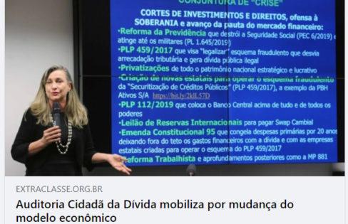 Extra-classe: Auditoria Cidadã da Dívida mobiliza por mudança do modelo econômico