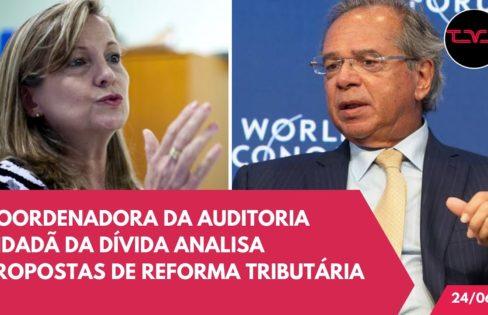 Maria Lúcia Fatorelli: Propostas de reforma tributária transferem dinheiro do social para o mercado