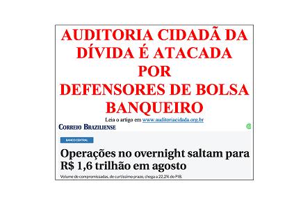AUDITORIA CIDADÃ DA DÍVIDA É ATACADA POR DEFENSORES DE BOLSA BANQUEIRO