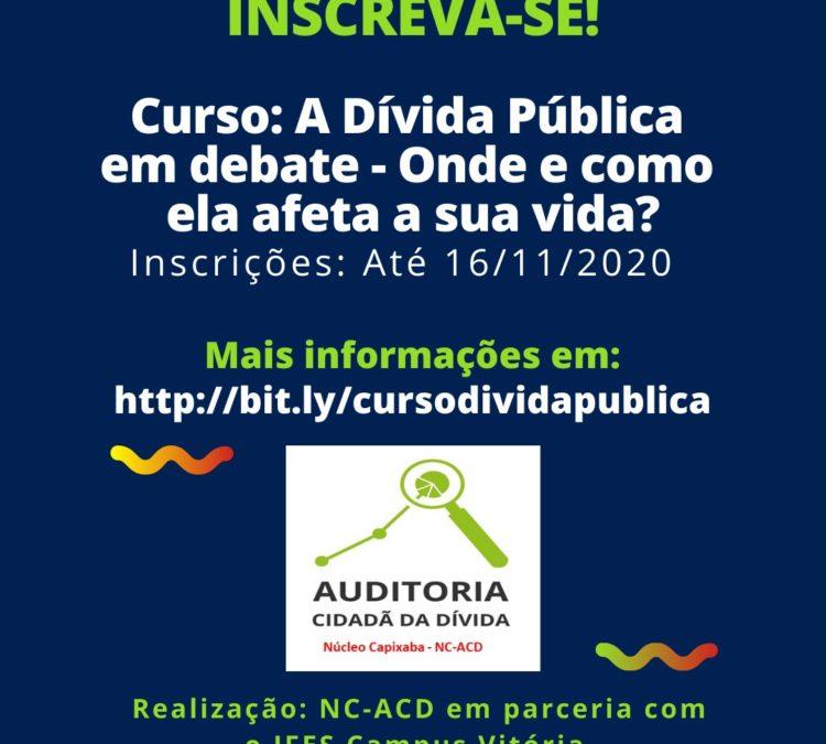 Núcleo Capixaba da Auditoria Cidadã da Dívida, em parceria com o IFES Campus Vitória, oferta Curso sobre Dívida Pública