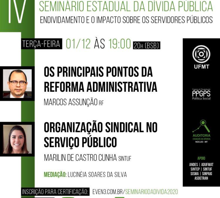 Núcleo de Auditoria Cidadã de Mato Grosso e Programa de Pós-Graduação em Política Social da UFMT promovem IV Seminário Estadual da Dívida Pública