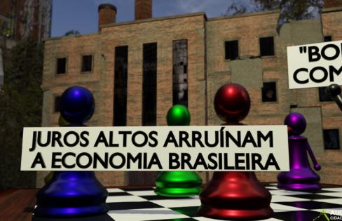 JUROS ALTOS AMARRAM O BRASIL – Vídeo 19 #EHORAdeVIRARoJOGO