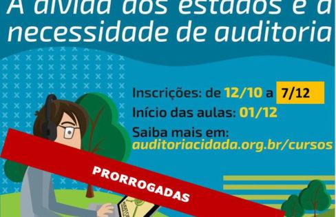 """Prorrogadas até dia 7 de dezembro as inscrições do curso a distância """"a dívida dos estados e a necessidade de auditoria"""""""