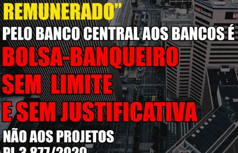 """As verdadeiras intenções do Banco Central com o """"depósito voluntário remunerado"""", por Rodrigo Ávila"""