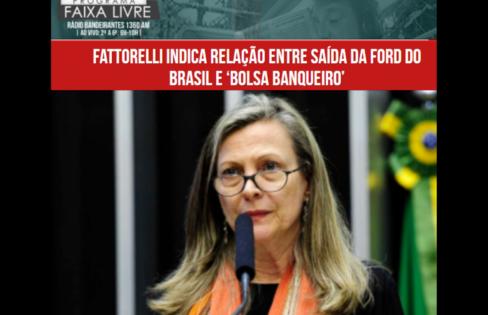 FAIXA LIVRE: Fattorelli indica relação entre saída da Ford do Brasil e 'bolsa banqueiro'
