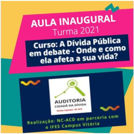 Núcleo ES da ACD e IFES-Campus Vitória realizam Aula Inaugural da 2ª turma do Curso de Extensão sobre Dívida Pública