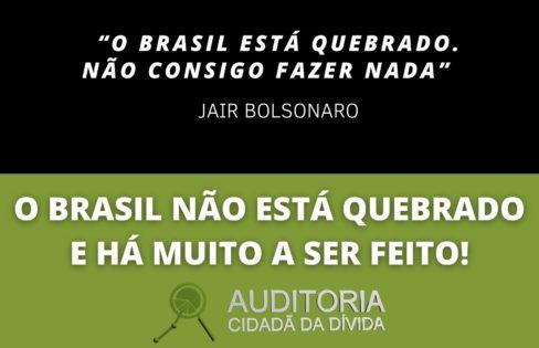 O Brasil não está quebrado e há muito a ser feito!