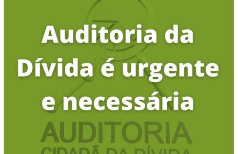 """""""Auditoria da Dívida é urgente e necessária"""", por Maria Lucia Fattorelli"""