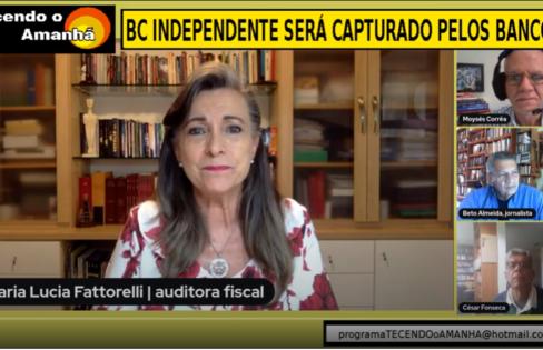 Programa Tecendo o Amanhã: BC independente será capturado pelos banqueiros – Maria Lucia Fattorelli – TV Comunitária RJ