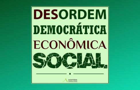 """Desordem Democrática Econômica Social"", por Rafael Muller"