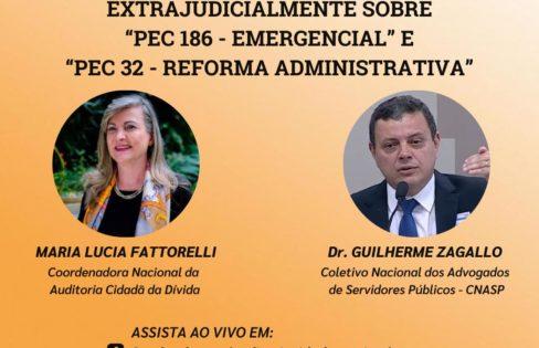 LIVE: 8/3, 19h – Deputados notificados extrajudicialmente sobre PEC 186 (Emergencial) e PEC 32 (Reforma Administrativa)